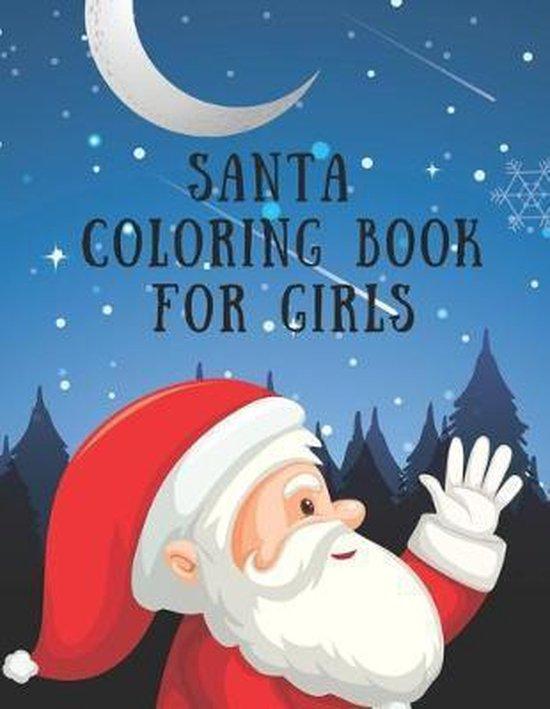 Santa Coloring Book For Girls