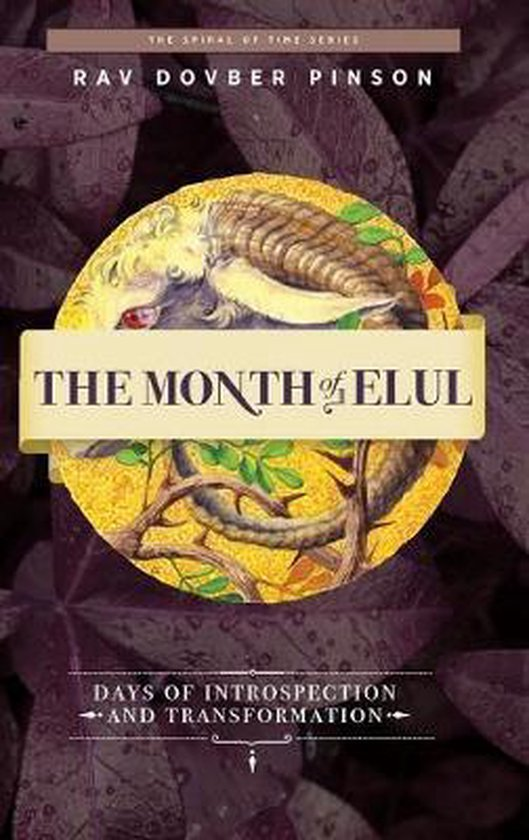The Month of Elul: Days of Instrospection and Transformation