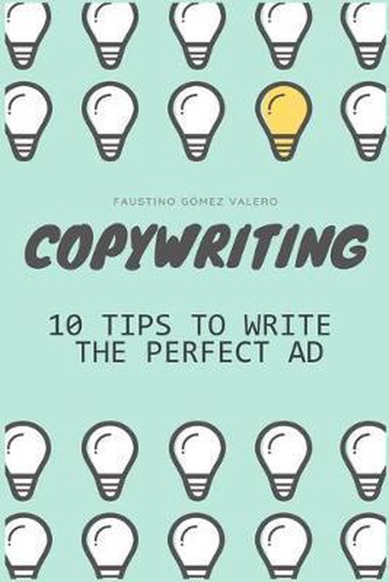 COPYWRITING - 10 Keys To Writing The Perfect Ad