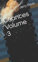Chances Volume 3