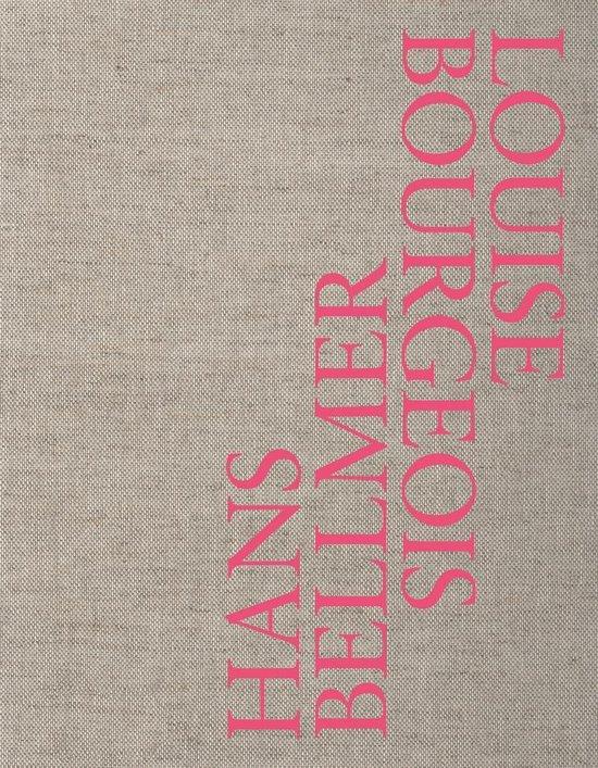 Cover van het boek 'Hans Bellmer / Louise Bourgois'