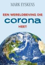 Een wereldbeving die Corona heet