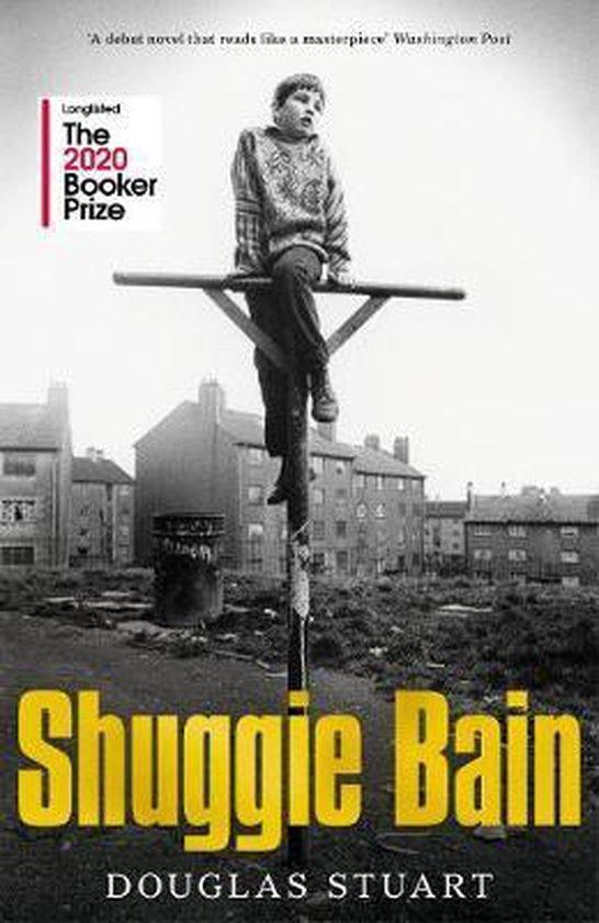 Boek cover Shuggie Bain van Douglas Stuart (Hardcover)