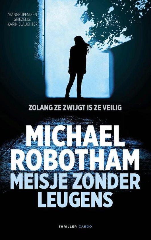 Boek cover Meisje zonder leugens van Michael Robotham (Paperback)