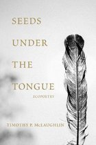 Seeds Under the Tongue