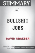 Summary of Bullshit Jobs by David Graeber