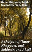 Rubáiyát of Omar Khayyám, and Salámán and Absál