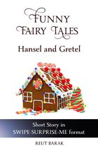 Funny Fairy Tales - Hansel and Gretel