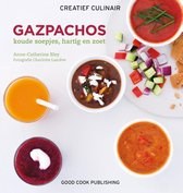 Creatief Culinair  -   Gazpachos