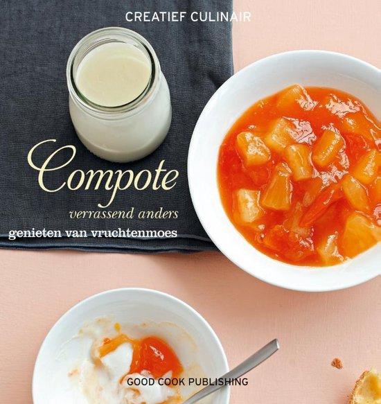 Boek cover Creatief Culinair  -   Compote van Cathy Ytak (Hardcover)