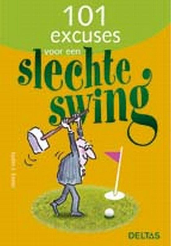 Cover van het boek '101 excuses voor een slechte swing' van J. Exner