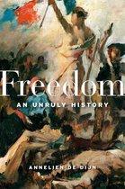 Boek cover Freedom van Annelien De Dijn (Hardcover)