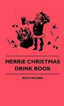 Merrie Christmas Drink Book