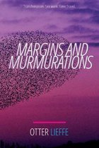 Margins and Murmurations: Transfeminism. Sex work. Time travel.