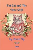 Fat Cat and the Time Shift