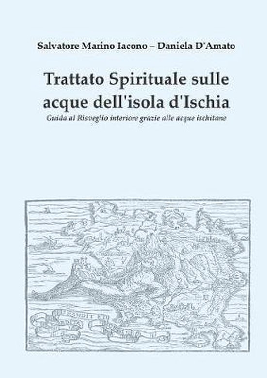 Trattato spirituale sulle acque dell'isola d'Ischia