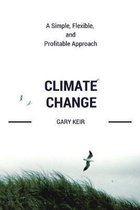 Climate Change: A Simple, Flexible and Profitable Approach