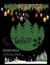 Believe CHRISTMAS coloring Book