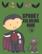 Spooky Coloring Book: Cute Halloween Book for Kids, 3-5 yr olds