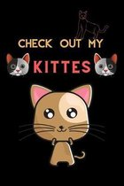 Check Out My Kittes: This best cat lady notebook makes a great gift for any cat owner or lover, Lovely cat design in cover (6x9)