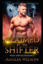 Claimed By The Shifter: Wolf Shifter Romance