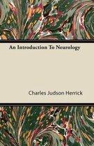 An Introduction To Neurology