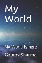 My World: My World is here