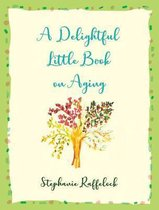 Delightful Little Book On Aging