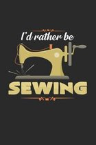 I'd rather be sewing: 6x9 Sewing Machine - grid - squared paper - notebook - notes