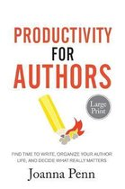 Productivity For Authors Large Print Edition