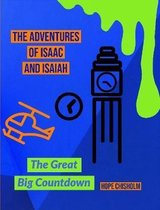 The Adventures of Isaac & Isaiah: the Great Big Countdown