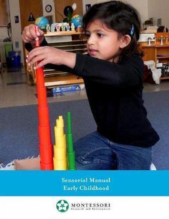 Montessori Sensorial Manual, Early Childhood