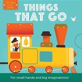 Slide and See: Things That Go