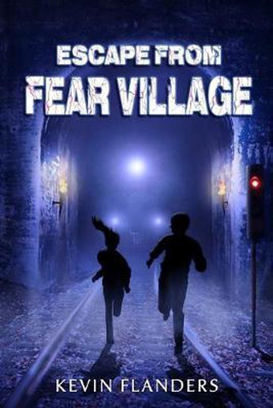 Escape From Fear Village