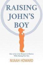 Raising John's Boy