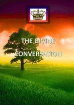THE DIVINE CONVERSATION. (Large size)