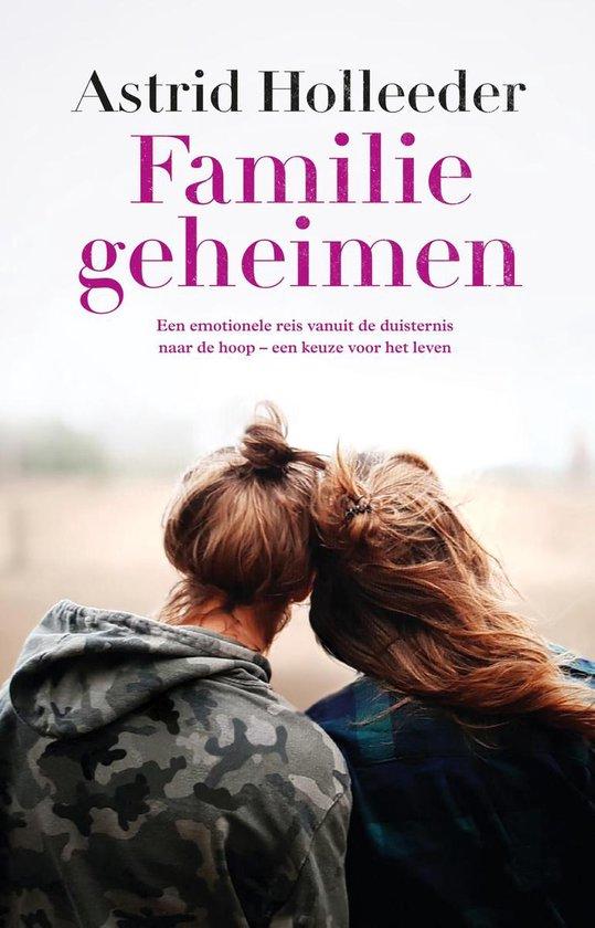 Boek cover De Holleeder trilogie 3 -   Familiegeheimen van Astrid Holleeder (Paperback)