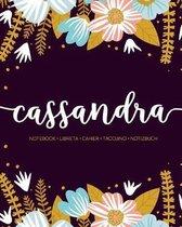 Cassandra: Notebook - Libreta - Cahier - Taccuino - Notizbuch: 110 pages paginas seiten pagine: Modern Florals First Name Noteboo