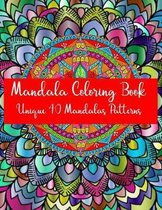 Mandala Coloring Book Unique 40 Mandalas Patterns: Mandela Coloring Book For adult Relaxation and Stress Management Coloring Book who Love Mandala col