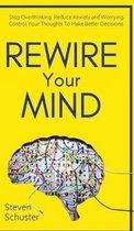 Rewire Your Mind