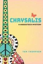 Chrysalis: A Woodstock Mystery