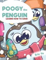Poogy the Penguin Learns How to Save!