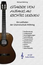 Gitarre von Anfang an richtig lernen: Ein Leitfaden der Gitarrenschule M�hring