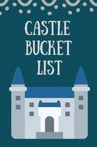 Castle Bucket List: Novelty Bucket List Themed Notebook