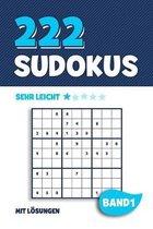 222 Sudokus: R�tselheft mit 222 sehr leichten Sudoku Puzzle R�tsel im 9x9 Format mit L�sungen - ca. DIN A5 - Band 1