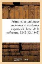 Notice sur les peintures et sculptures anciennes et modernes