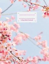 College Ruled Notebook: Botanical Cherry Tree 110 Page College Ruled Notebook for School