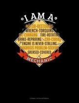 I Am A Motor-Restoring Wrench-Torquing Oil-Changing Tire-Rotating Brake-Repairing Car-Caring Engine Is Never-Stalling Diagnosis Problem-Solving Greased-Covered Mechanic