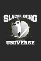 Slacklining across the universe: 6x9 Slacklining - dotgrid - dot grid paper - notebook - notes