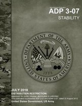 Army Doctrine Publication ADP 3-07 Stability July 2019